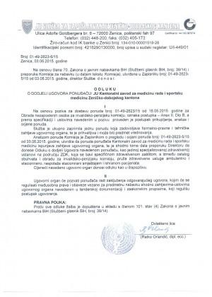 Odluka o dodjeli ugovora po pozivu broj: 01-49-2623/15 od 18.05.2015. godine